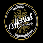 Messiah: This Changes Everything