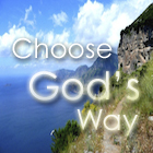 Choose God's Way graphic